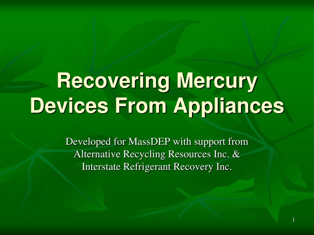 recovering mercury devices from appliances l.