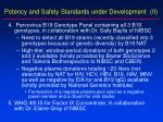 potency and safety standards under development ii