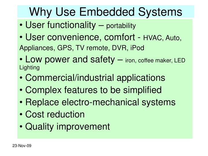 Why use embedded systems