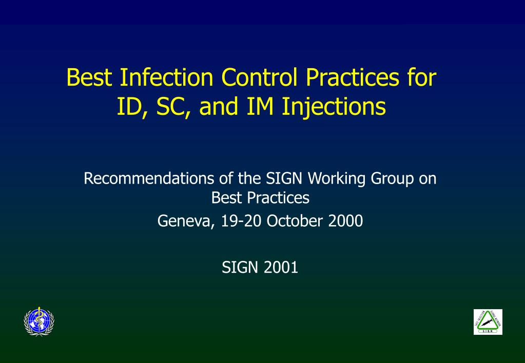 best infection control practices for id sc and im injections l.