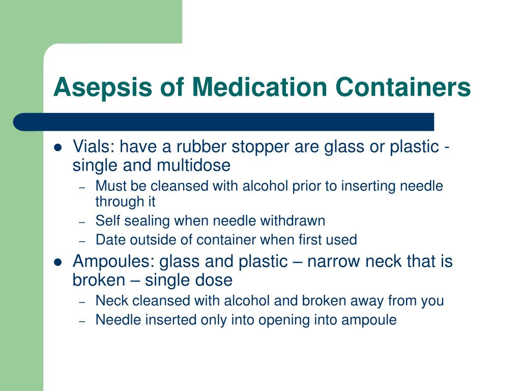 Asepsis of Medication Containers
