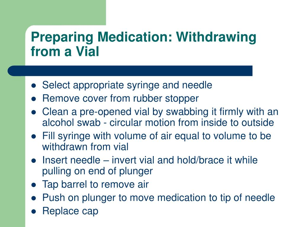 Preparing Medication: Withdrawing from a Vial