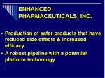enhanced pharmaceuticals inc