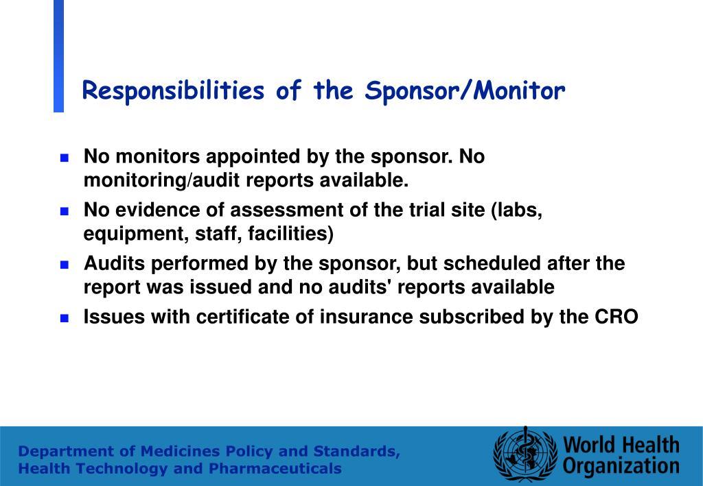 Responsibilities of the Sponsor/Monitor