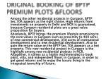 original booking of bptp premium plots floors