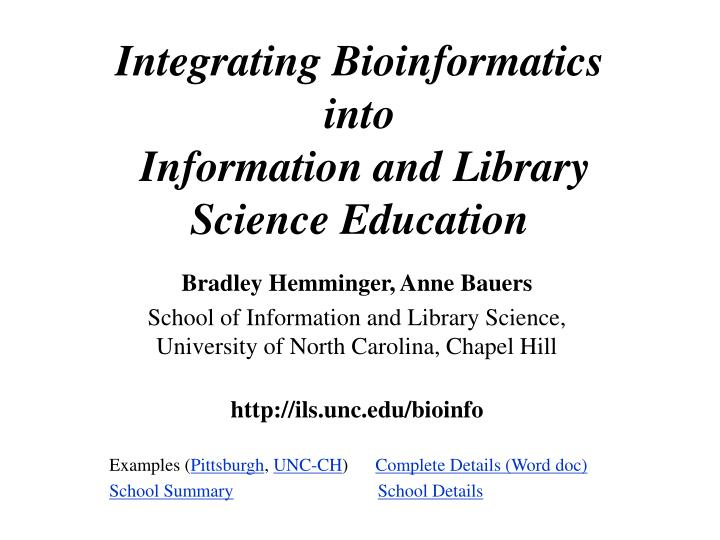 integrating bioinformatics into information and library science education n.