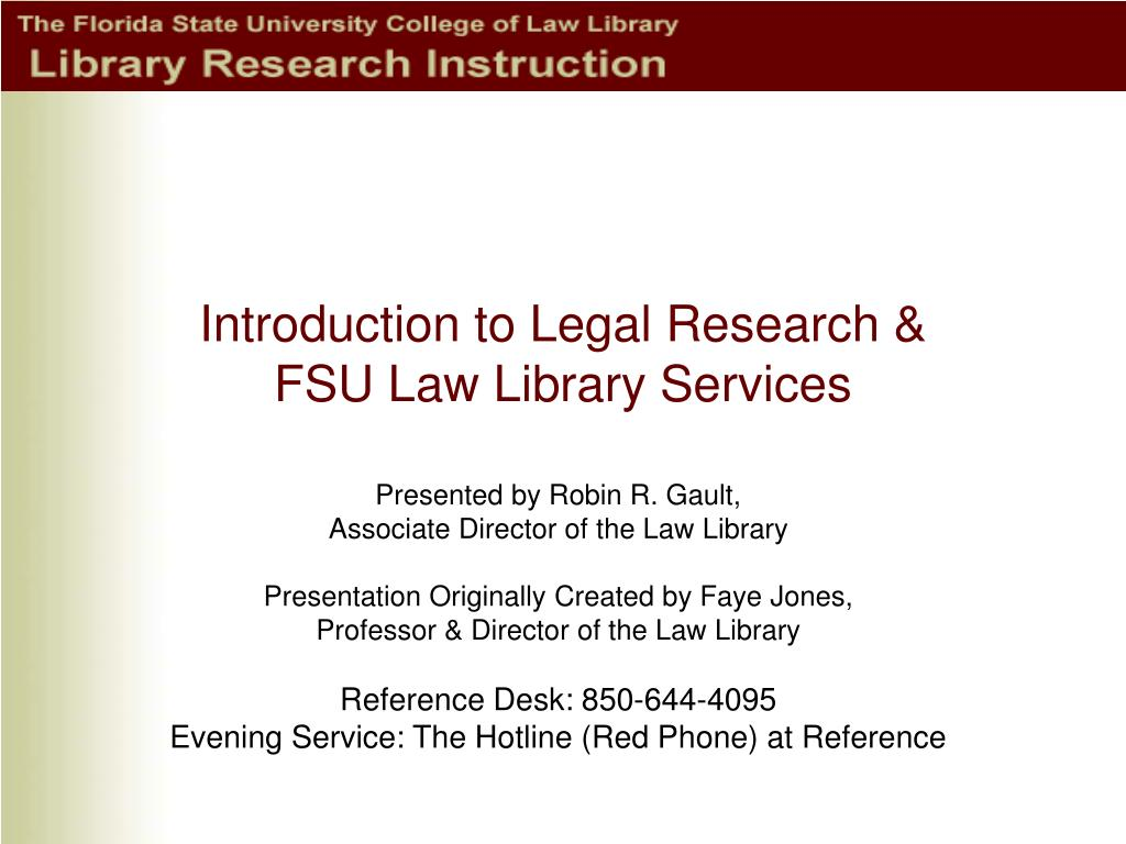 introduction to legal research fsu law library services l.