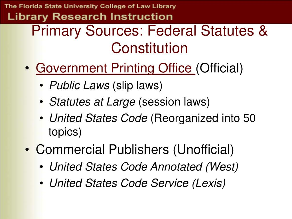 Primary Sources: Federal Statutes & Constitution