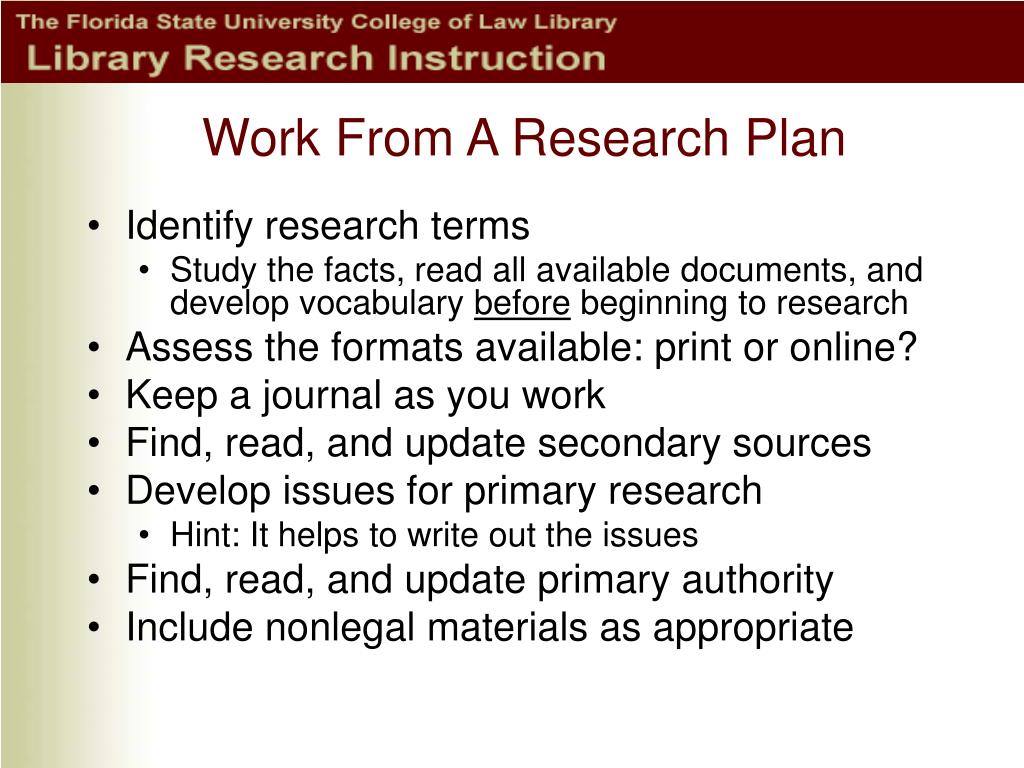 Work From A Research Plan
