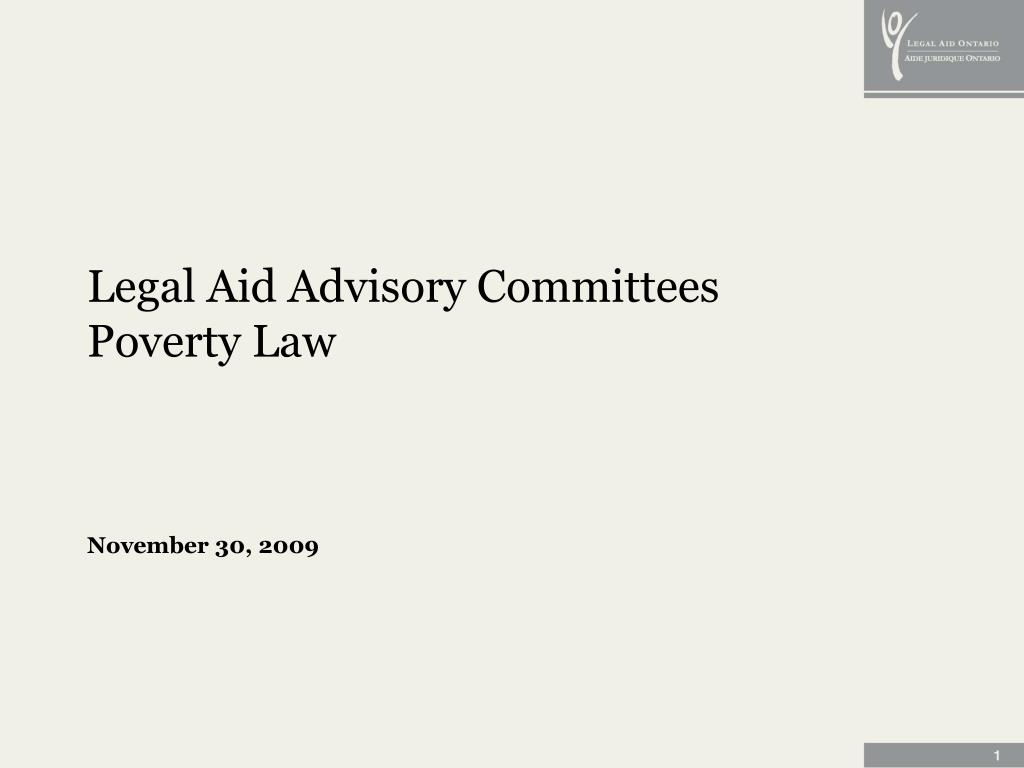 legal aid advisory committees poverty law november 30 2009 l.