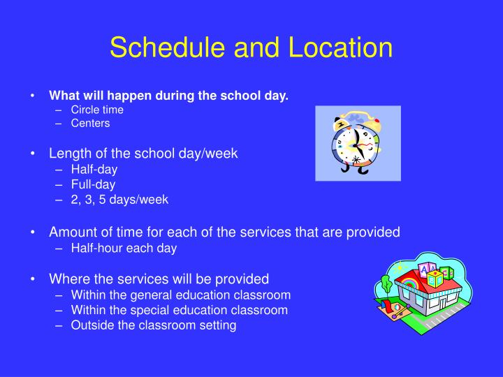 Schedule and Location