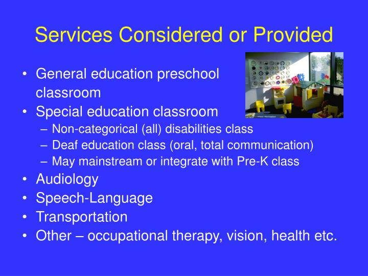 Services Considered or Provided