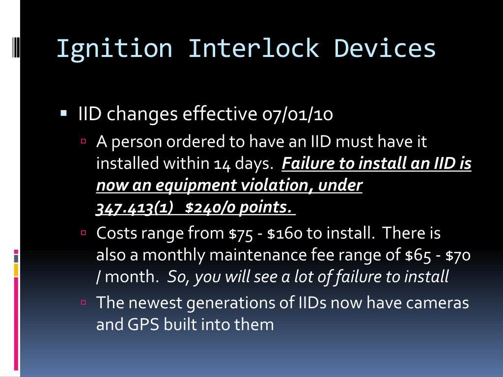 Ignition Interlock Devices