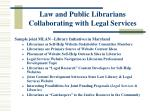 law and public librarians collaborating with legal services11