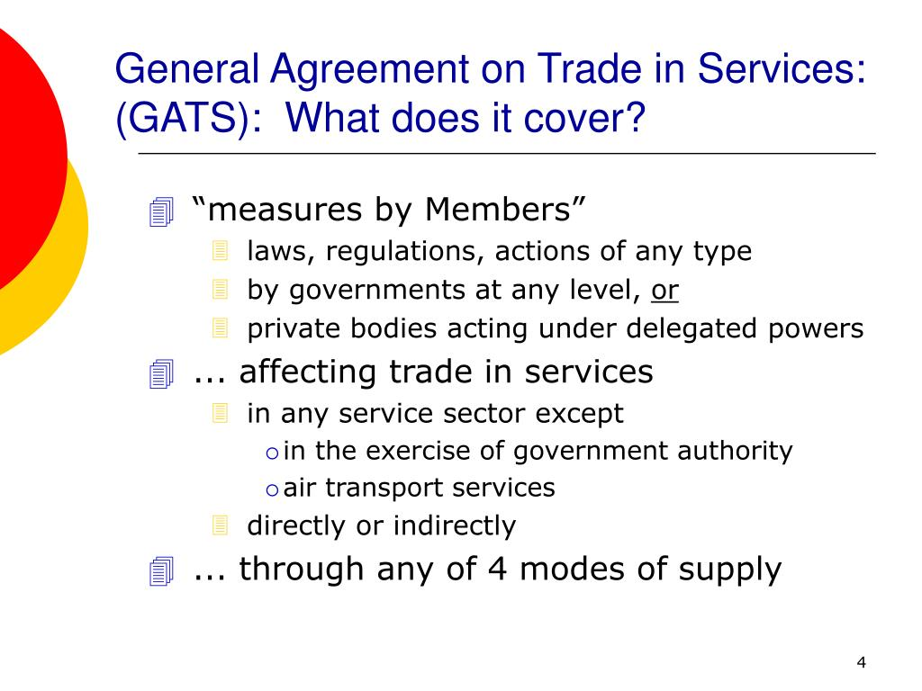 General Agreement on Trade in Services:  (GATS):  What does it cover?