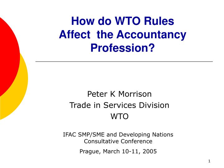 How do wto rules affect the accountancy profession