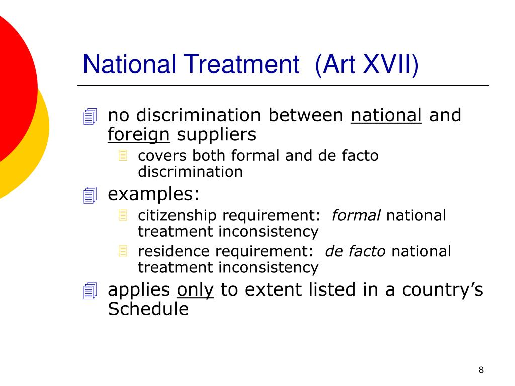National Treatment  (Art XVII)