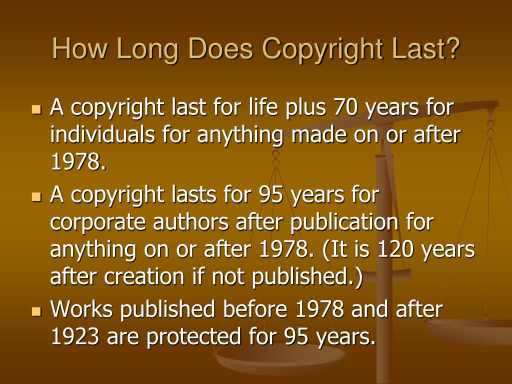 How Long Does Copyright Last?