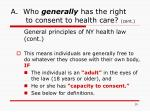 a who generally has the right to consent to health care cont