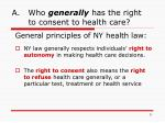 a who generally has the right to consent to health care