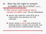 b who has the right to consent to health care for a minor cont