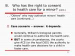 b who has the right to consent to health care for a minor cont22