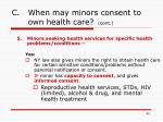 c when may minors consent to own health care cont43