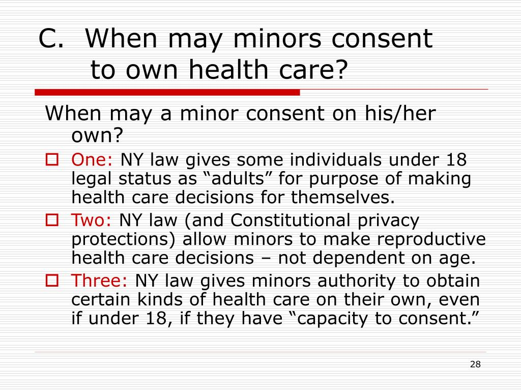 C.  When may minors consent
