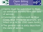 claim billing time limits