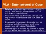 vla duty lawyers at court