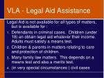vla legal aid assistance