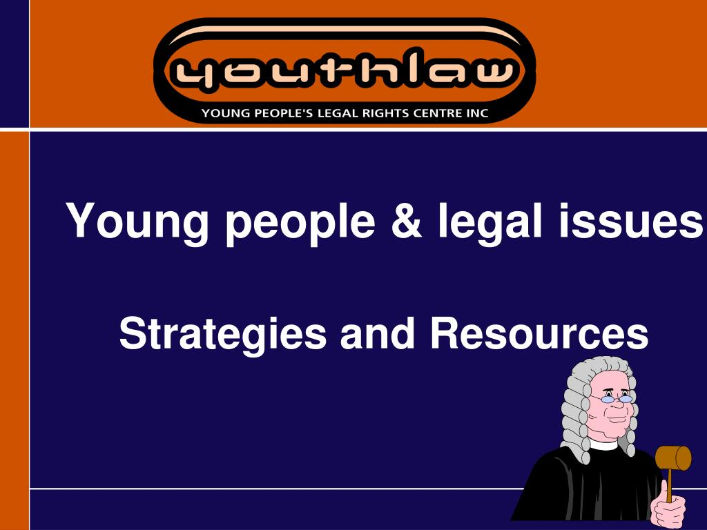 young people legal issues strategies and resources l.