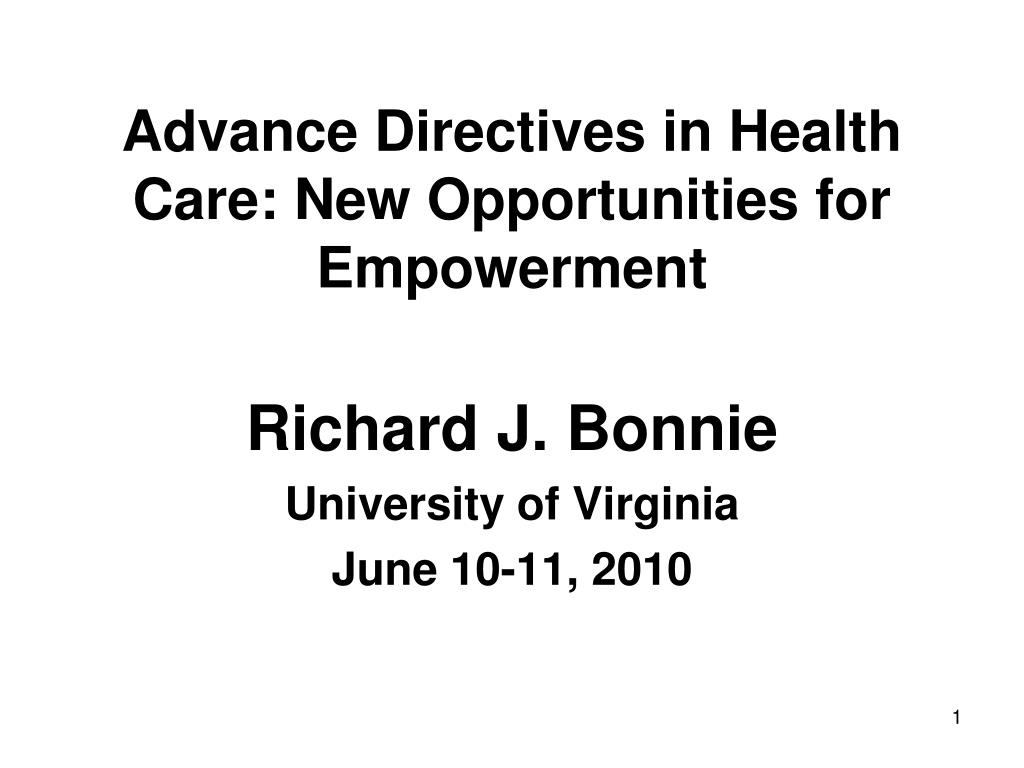 advance directives in health care new opportunities for empowerment l.