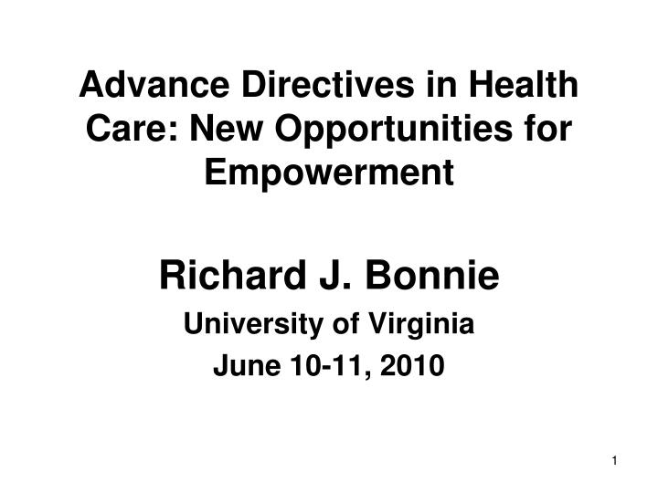 Advance directives in health care new opportunities for empowerment