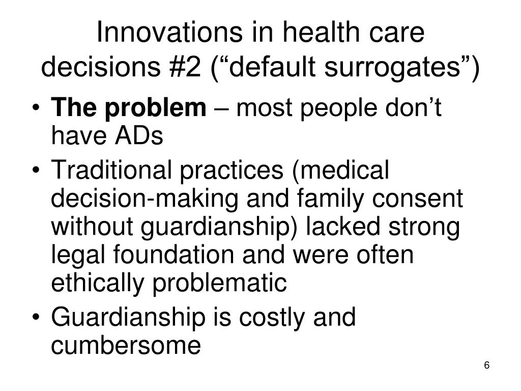 "Innovations in health care decisions #2 (""default surrogates"")"