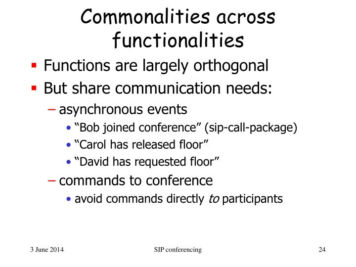 Commonalities across functionalities