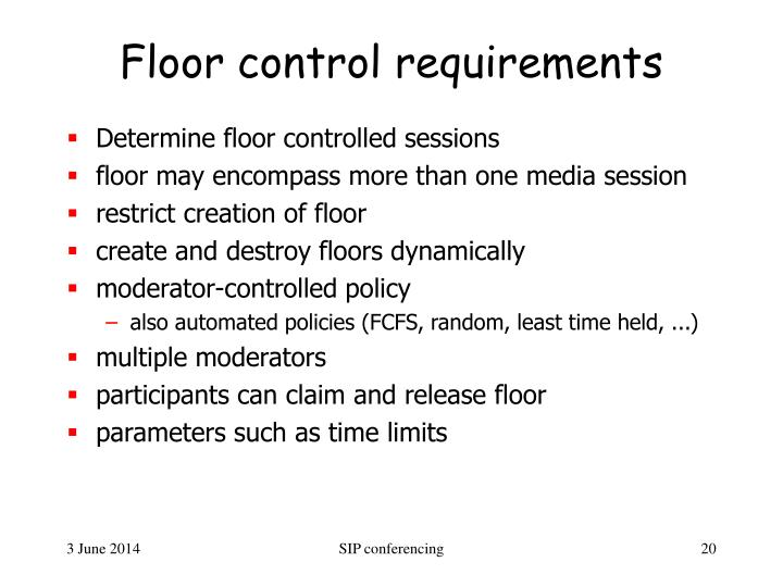 Floor control requirements