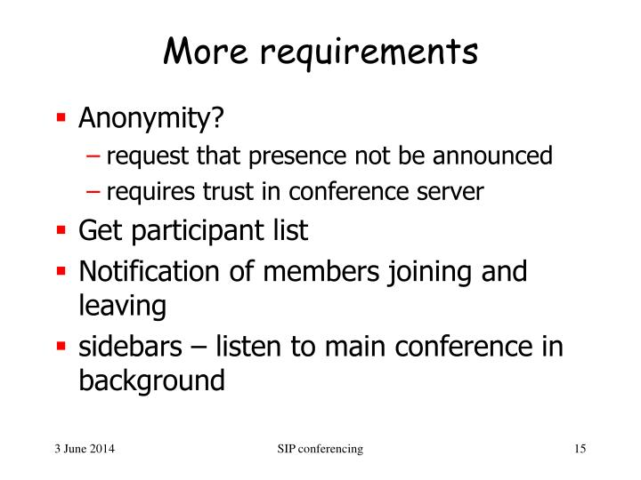 More requirements