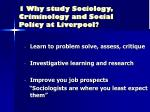 1 why study sociology criminology and social policy at liverpool