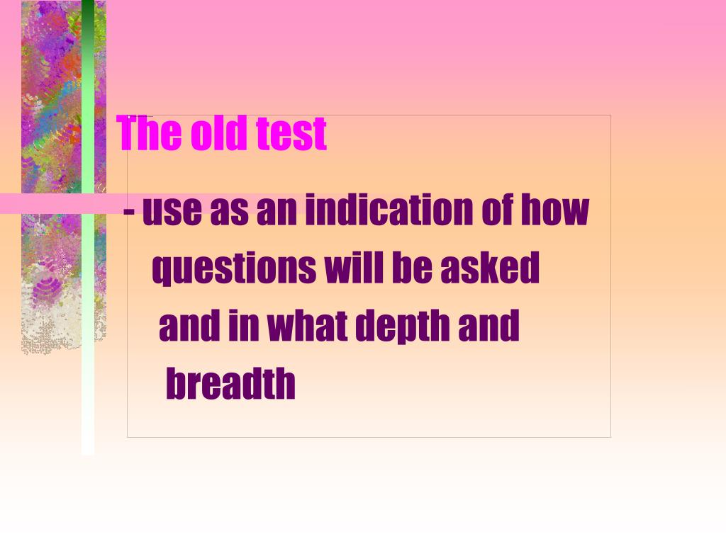 The old test