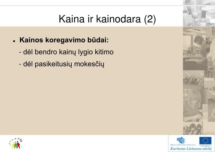 Kaina ir kainodara (2)