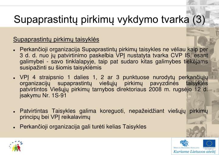 Supaprastintų pirkimų vykdymo tvarka (3)