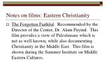 notes on films eastern christianity