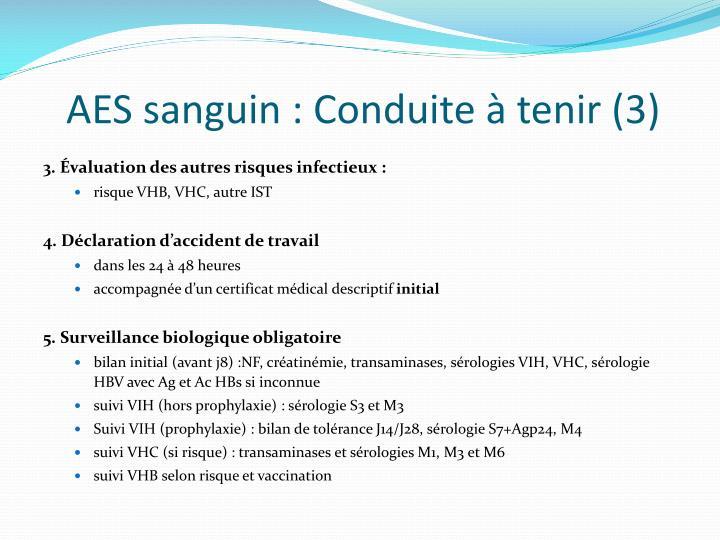AES sanguin : Conduite à tenir (3)