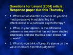 questions for levant 2004 article response paper due this thursday