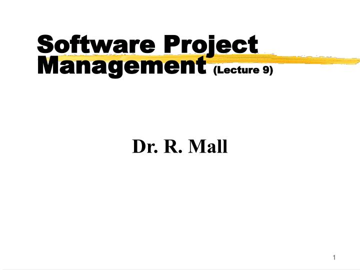 software project management lecture 9 n.