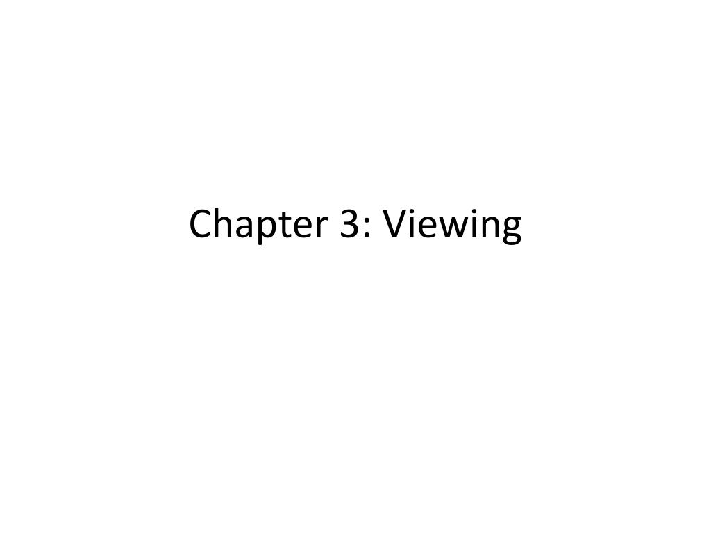 Chapter 3: Viewing