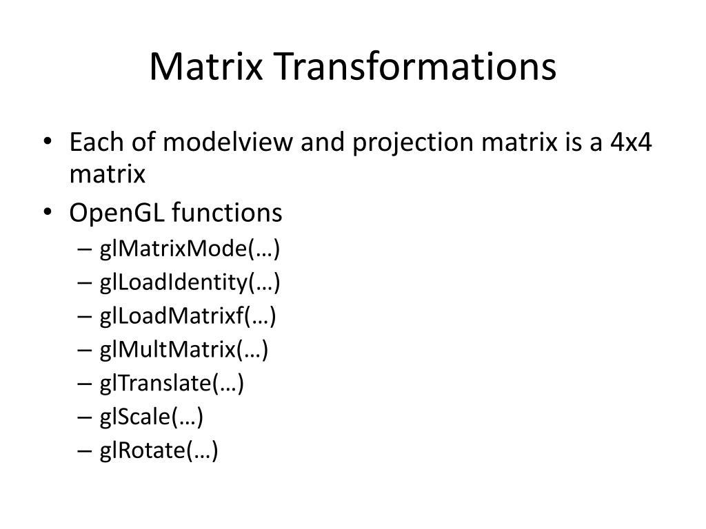 Matrix Transformations