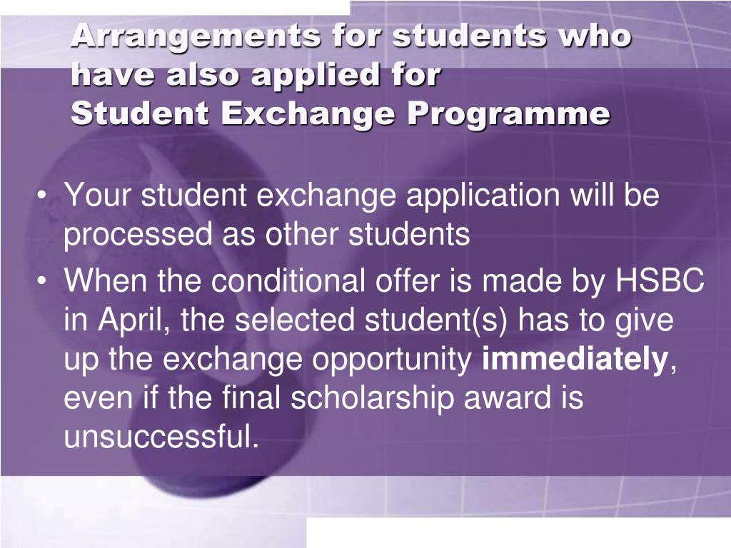 Arrangements for students who have also applied for