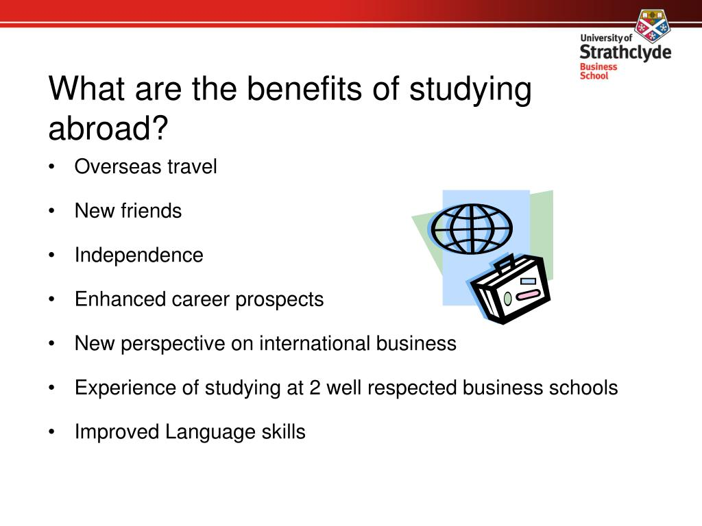 What are the benefits of studying abroad?